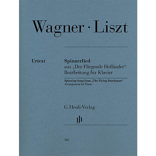 G. Henle Verlag Spinning Song from The Flying Dutchman Henle Music Folios Softcover by Franz Liszt Edited by Scheideler thumbnail