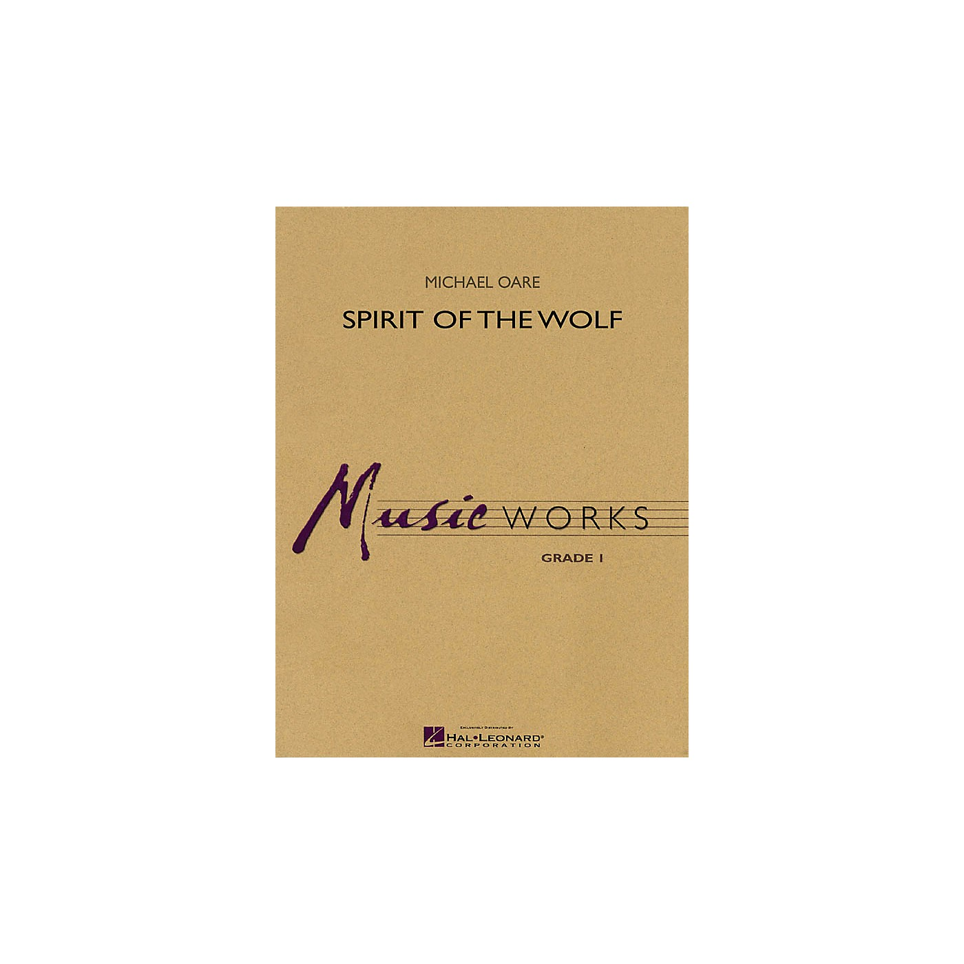 Hal Leonard Spirit of the Wolf Concert Band Level 1 Composed by Michael Oare thumbnail