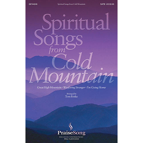 PraiseSong Spiritual Songs from Cold Mountain SATB arranged by Tom Fettke thumbnail