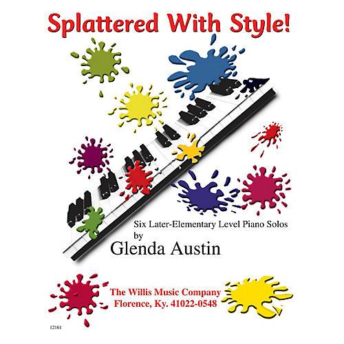 Willis Music Splattered with Style! Willis Series by Glenda Austin (Level Late Elem) thumbnail