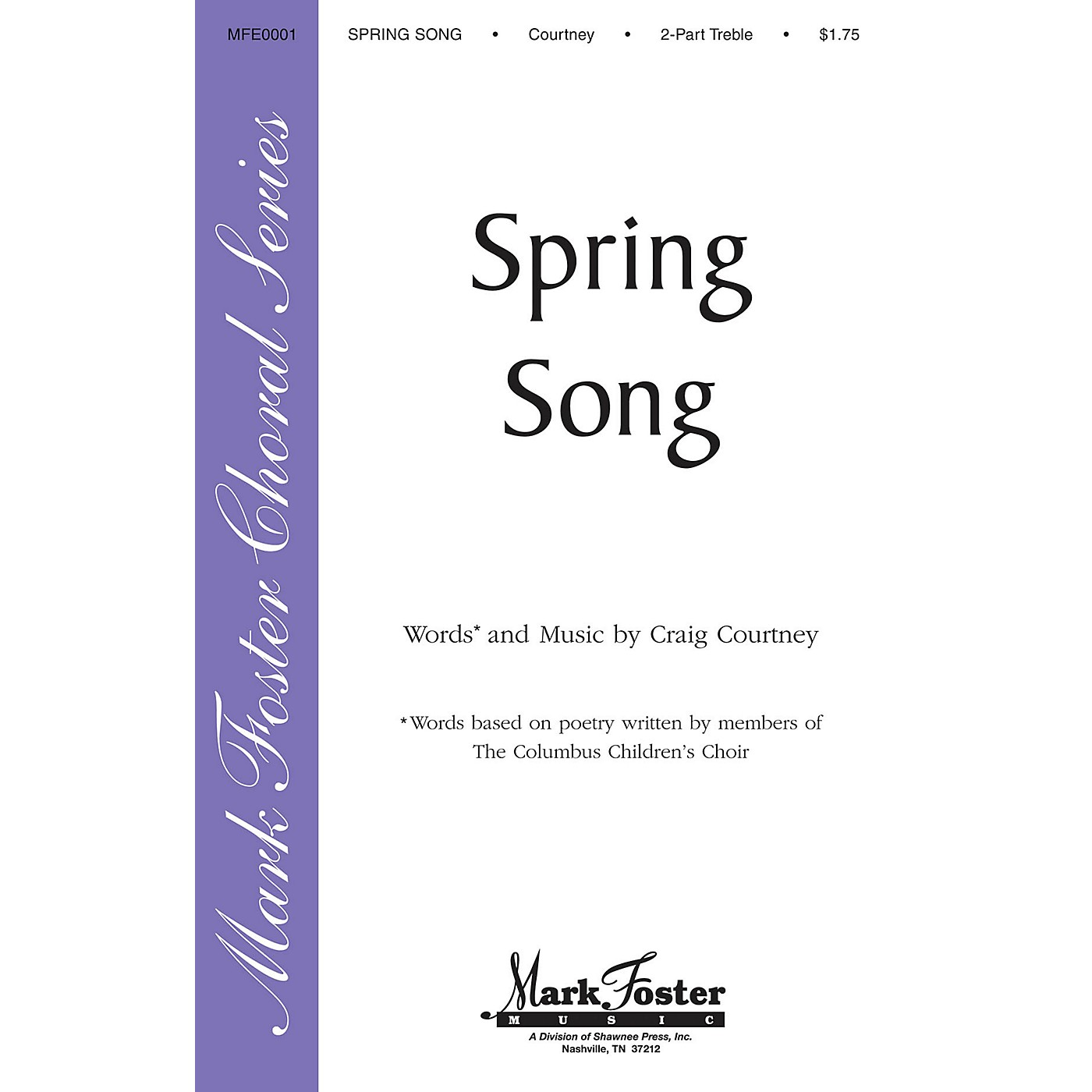 Shawnee Press Spring Song 2PT TREBLE composed by Craig Courtney thumbnail