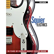 Backbeat Books Squier Electrics (30 Years of Fender's Budget Guitar Brand) Book Series Softcover Written by Tony Bacon