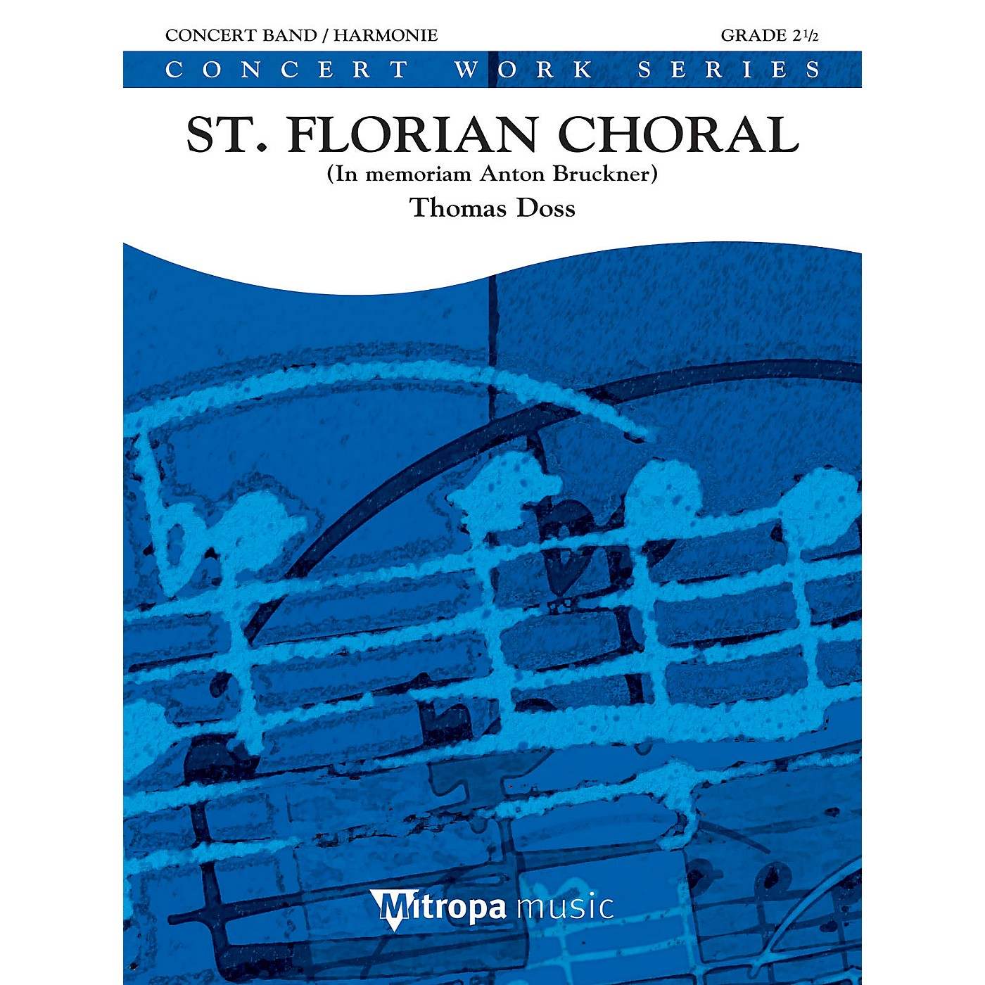 De Haske Music St. Florian Choral (Score) Concert Band Level 2.5 Composed by Thomas Doss thumbnail