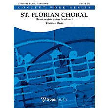 De Haske Music St. Florian Choral (Score) Concert Band Level 2.5 Composed by Thomas Doss