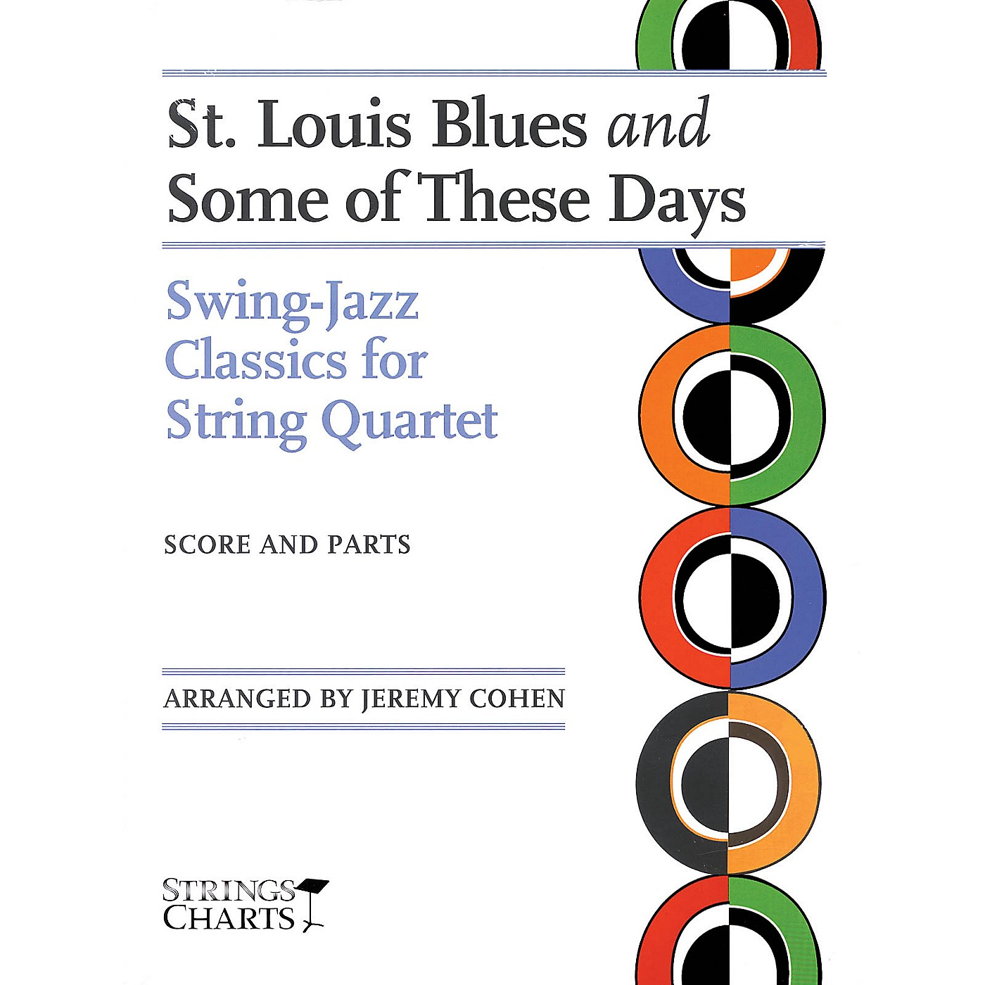 String Letter Publishing St. Louis Blues and Some of These Days String Letter Publishing Series Arranged by Jeremy Cohen thumbnail