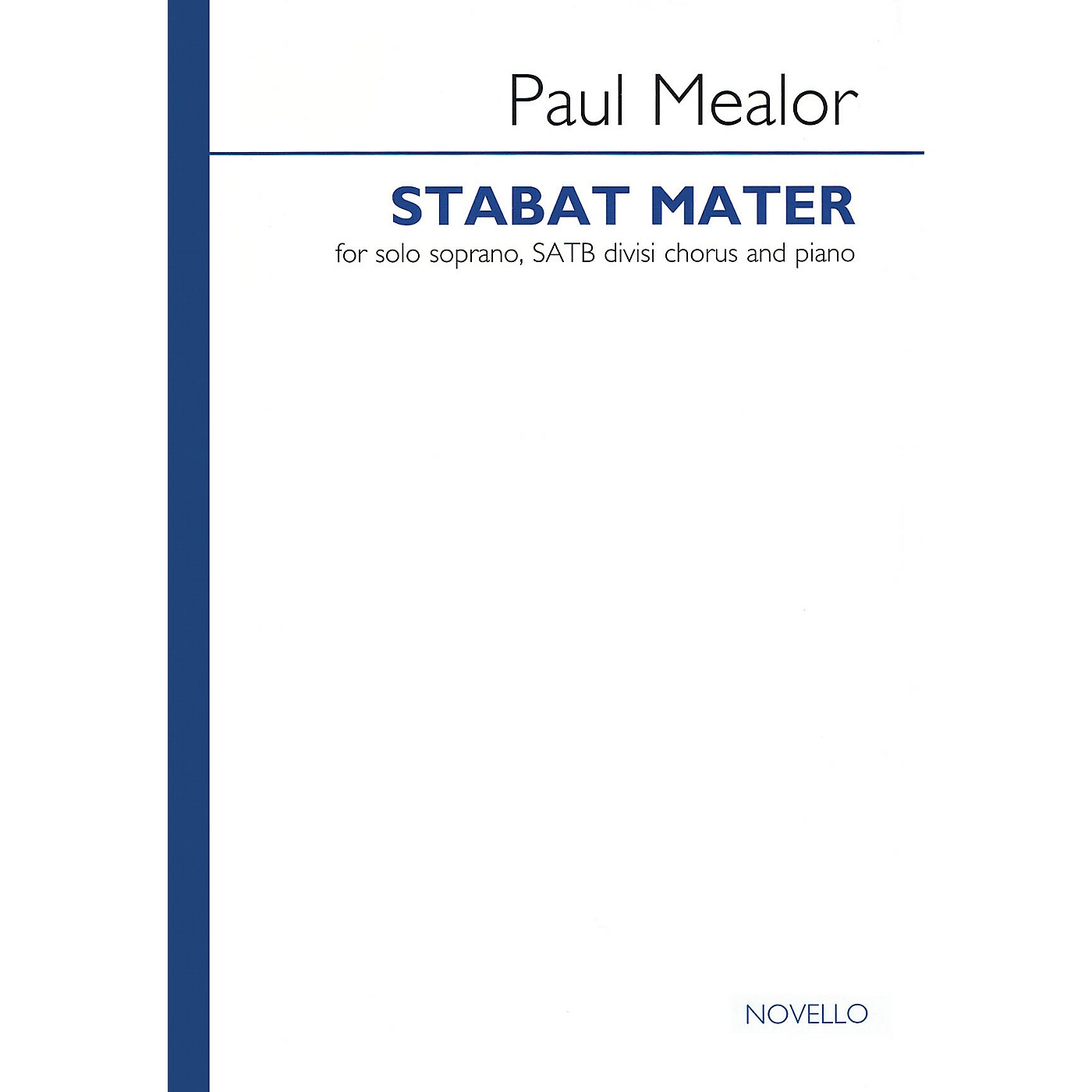 Novello Stabat Mater SATB Divisi Composed by Paul Mealor thumbnail