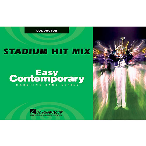 Hal Leonard Stadium Hit Mix (Conductor) Marching Band Level 2 Arranged by Michael Sweeney thumbnail