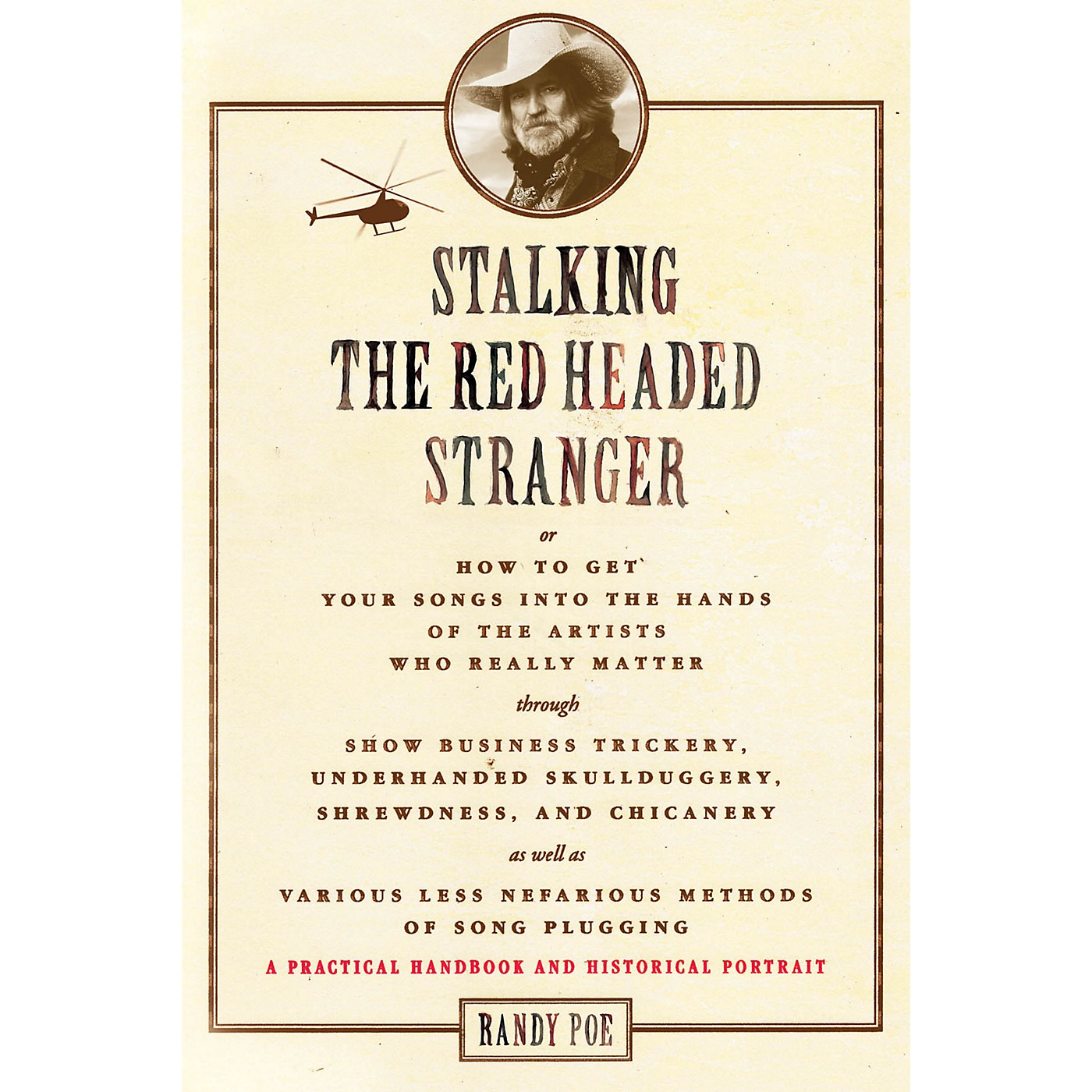 Hal Leonard Stalking the Red Headed Stranger Book Series Softcover Written by Randy Poe thumbnail