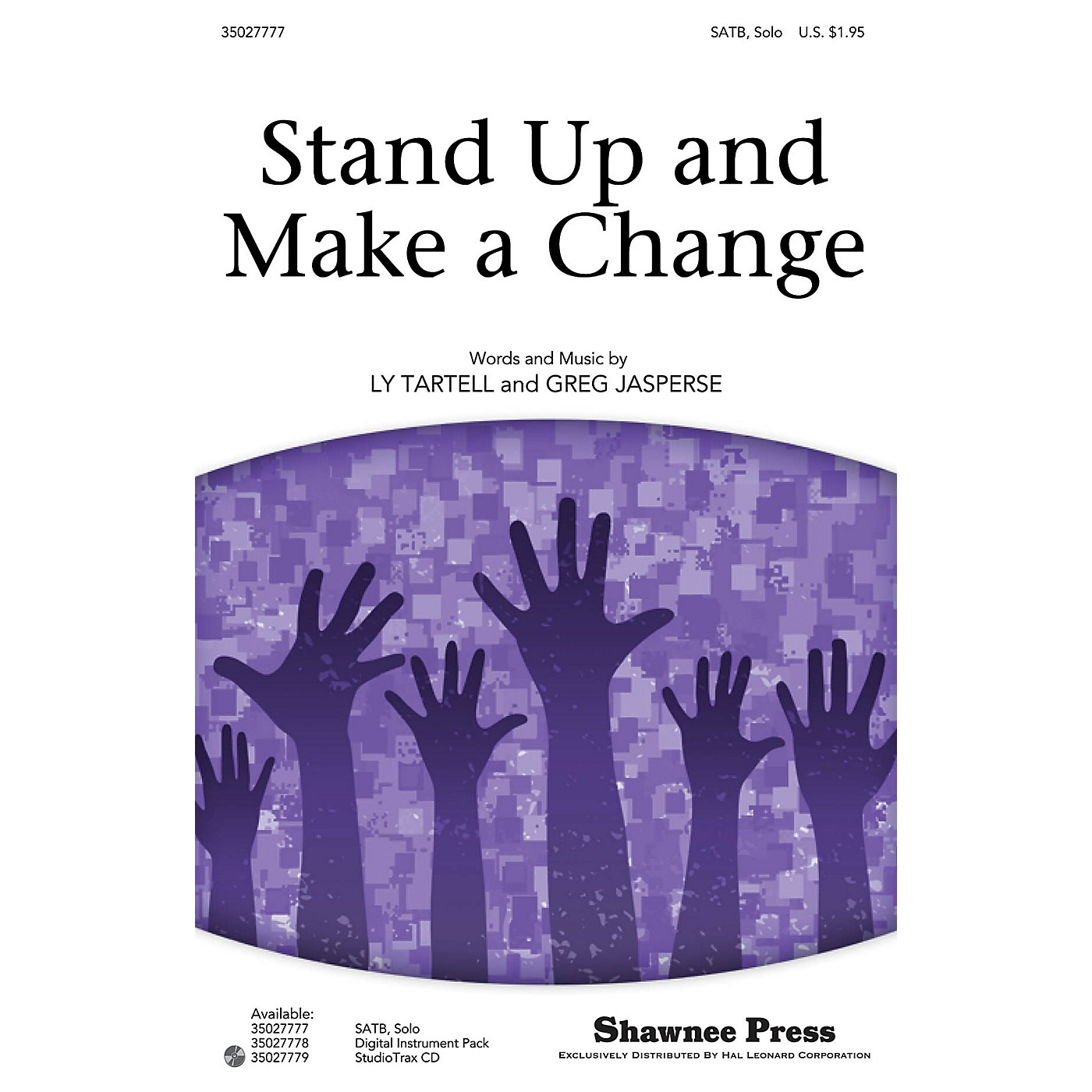 Shawnee Press Stand Up and Make a Change Studiotrax CD Composed by Ly Tartell thumbnail