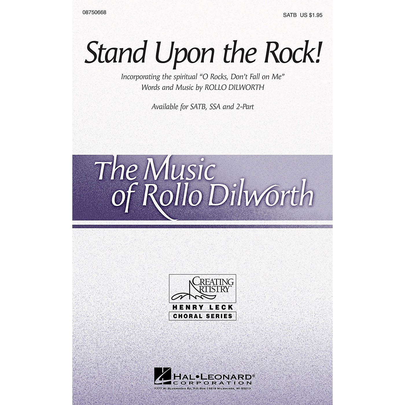 Hal Leonard Stand Upon the Rock! (with O Rocks, Don't Fall on Me) SATB composed by Rollo Dilworth thumbnail
