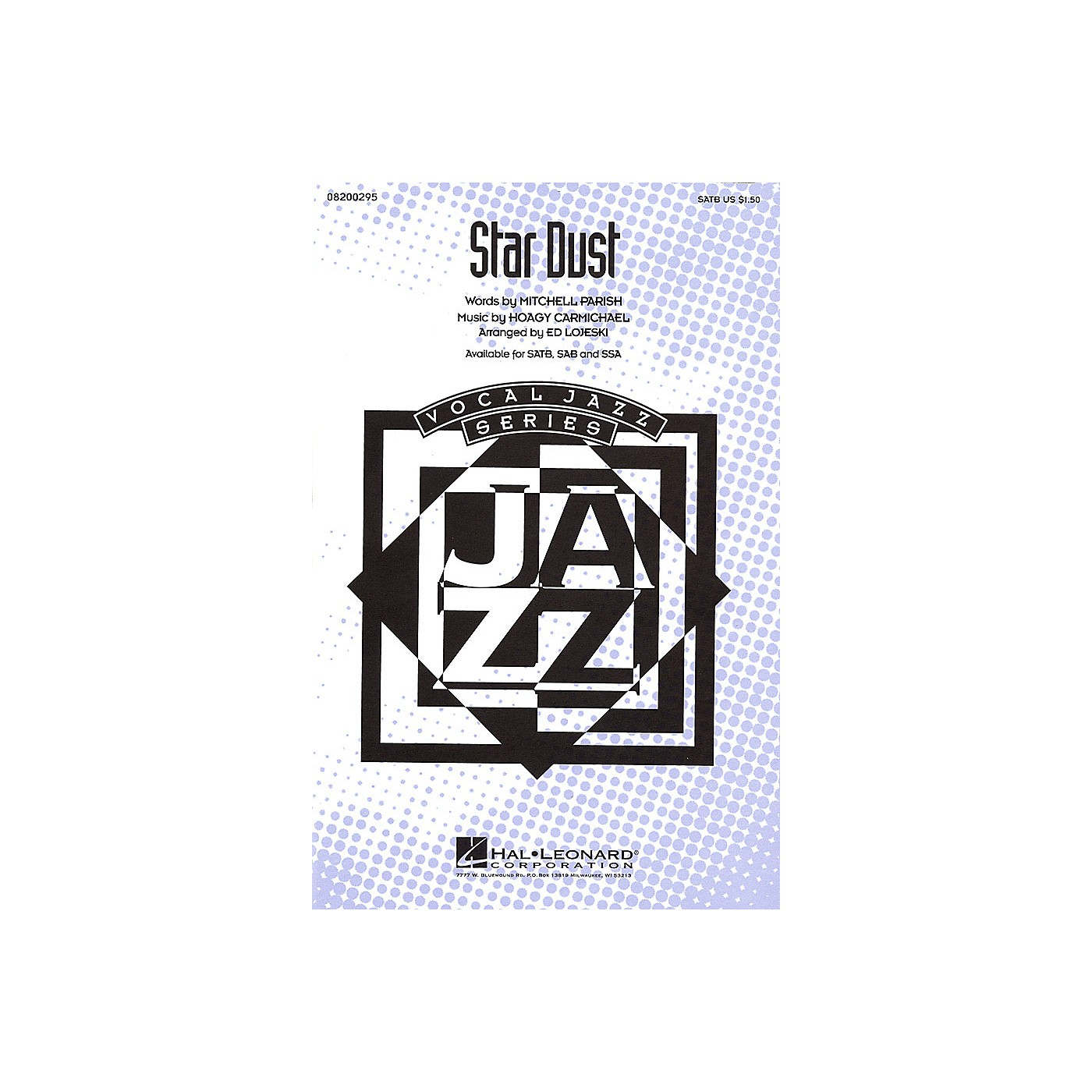 Hal Leonard Star Dust SATB arranged by Ed Lojeski thumbnail
