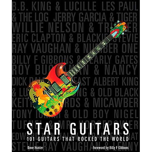 Hal Leonard Star Guitars - 101 Guitars that Rocked the World thumbnail