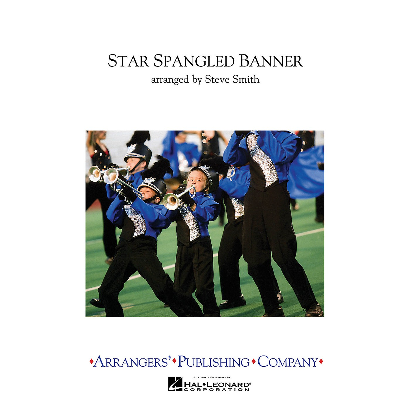 Arrangers Star Spangled Banner Marching Band Level 3 Arranged by Steve Smith thumbnail