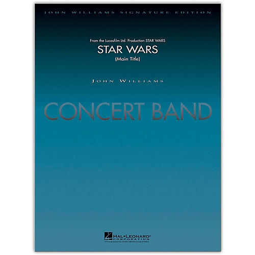 Hal Leonard Star Wars (Main Title) Concert Band Level 5-6 arranged by Stephen Bulla thumbnail