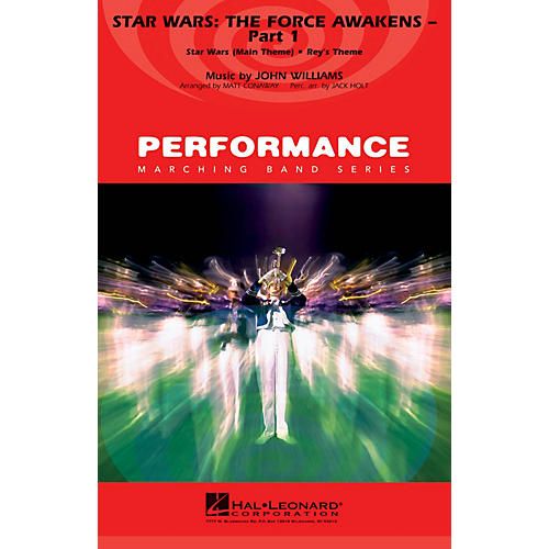 Hal Leonard Star Wars: The Force Awakens - Part 1 Marching Band Level 4 Arranged by Matt Conaway thumbnail