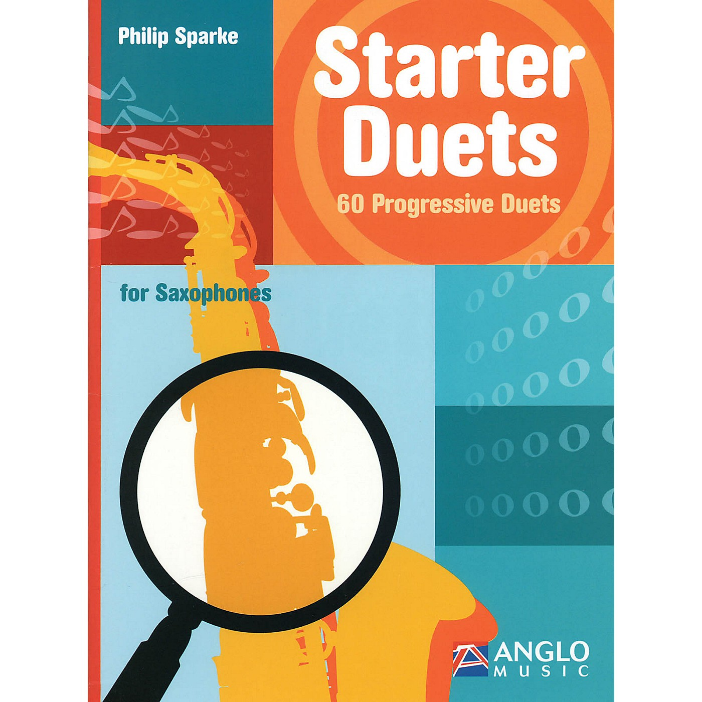 Anglo Music Starter Duets (60 Progressive Duets - Saxophone) Anglo Music Press Play-Along Series by Philip Sparke thumbnail