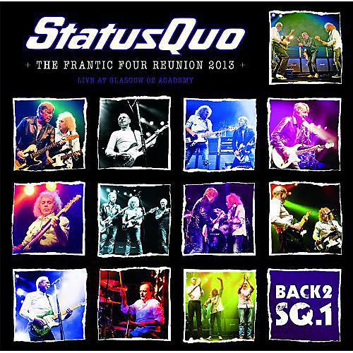 Alliance Status Quo - Back2Sq1/The Frantic Four Reunion 2013 thumbnail