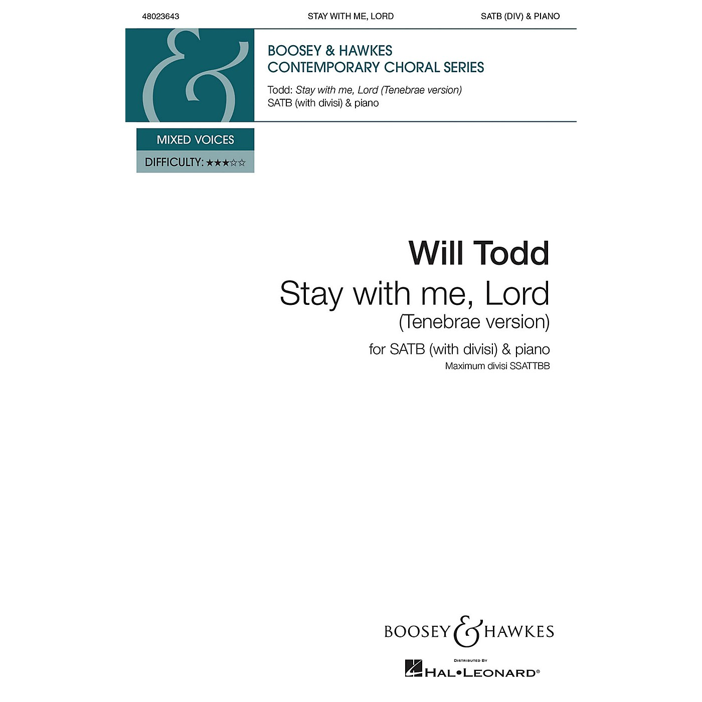 Boosey and Hawkes Stay with Me, Lord (for SATB divisi and Piano) SATB composed by Will Todd thumbnail