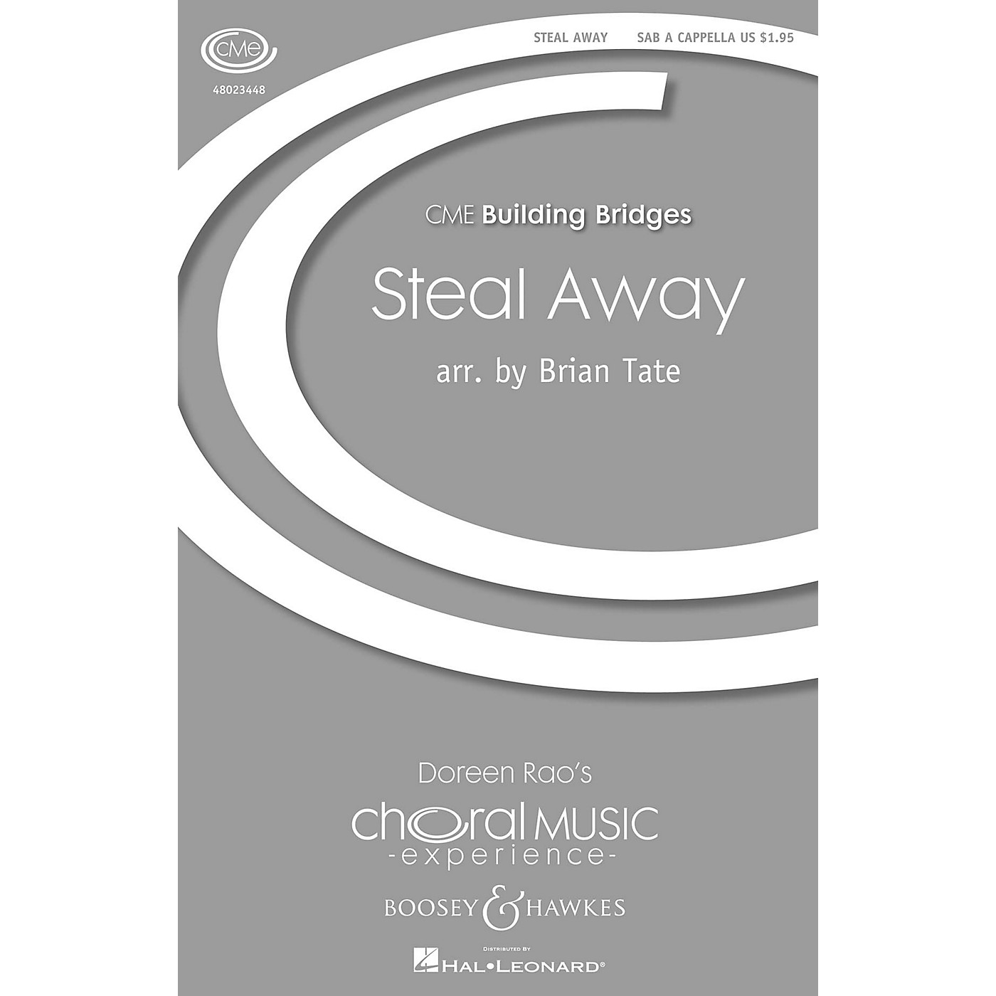 Boosey and Hawkes Steal Away (CME Building Bridges) SAB arranged by Brian Tate thumbnail