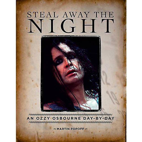 Hal Leonard Steal Away The Night: An Ozzy Osbourne Day-By-Day thumbnail
