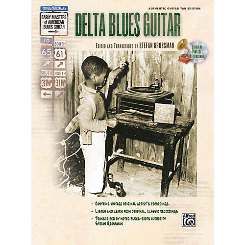 Alfred Stefan Grossman's Early Masters of American Blues Guitar: Delta Blues Guitar Book with CD thumbnail