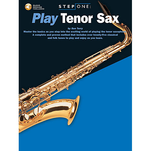 Music Sales Step One: Play Tenor Sax Music Sales America Series Book with CD Written by Sue Terry thumbnail