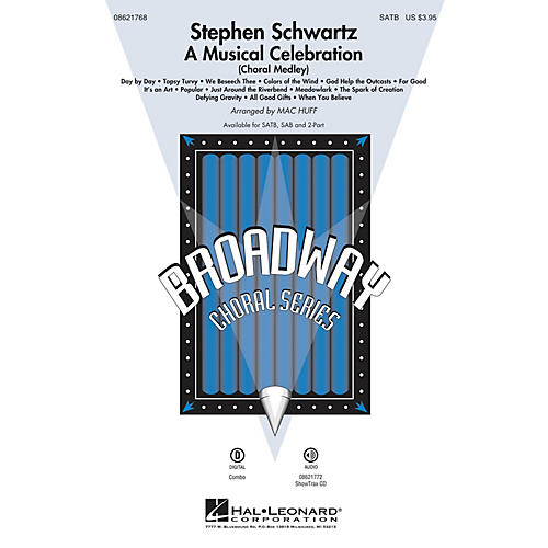 Hal Leonard Stephen Schwartz - A Musical Celebration (Choral Medley) SATB arranged by Mac Huff thumbnail