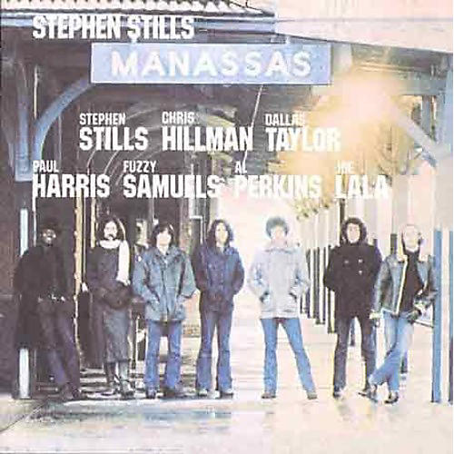 Alliance Stephen Stills - Manassas thumbnail