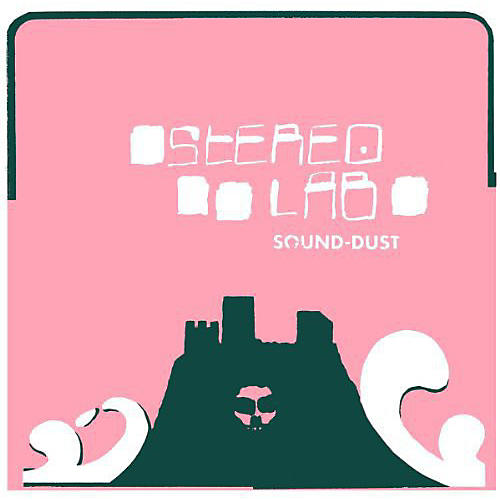 Alliance Stereolab - Sound-Dust thumbnail