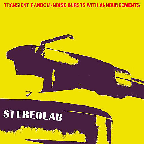 Alliance Stereolab - Transient Random-Noise Bursts With Announcements thumbnail