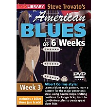 Licklibrary Steve Trovato's American Blues in 6 Weeks (Week 3) Lick Library Series DVD Performed by Steve Trovato