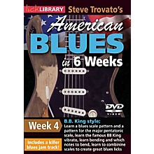 Licklibrary Steve Trovato's American Blues in 6 Weeks (Week 4) Lick Library Series DVD Performed by Steve Trovato