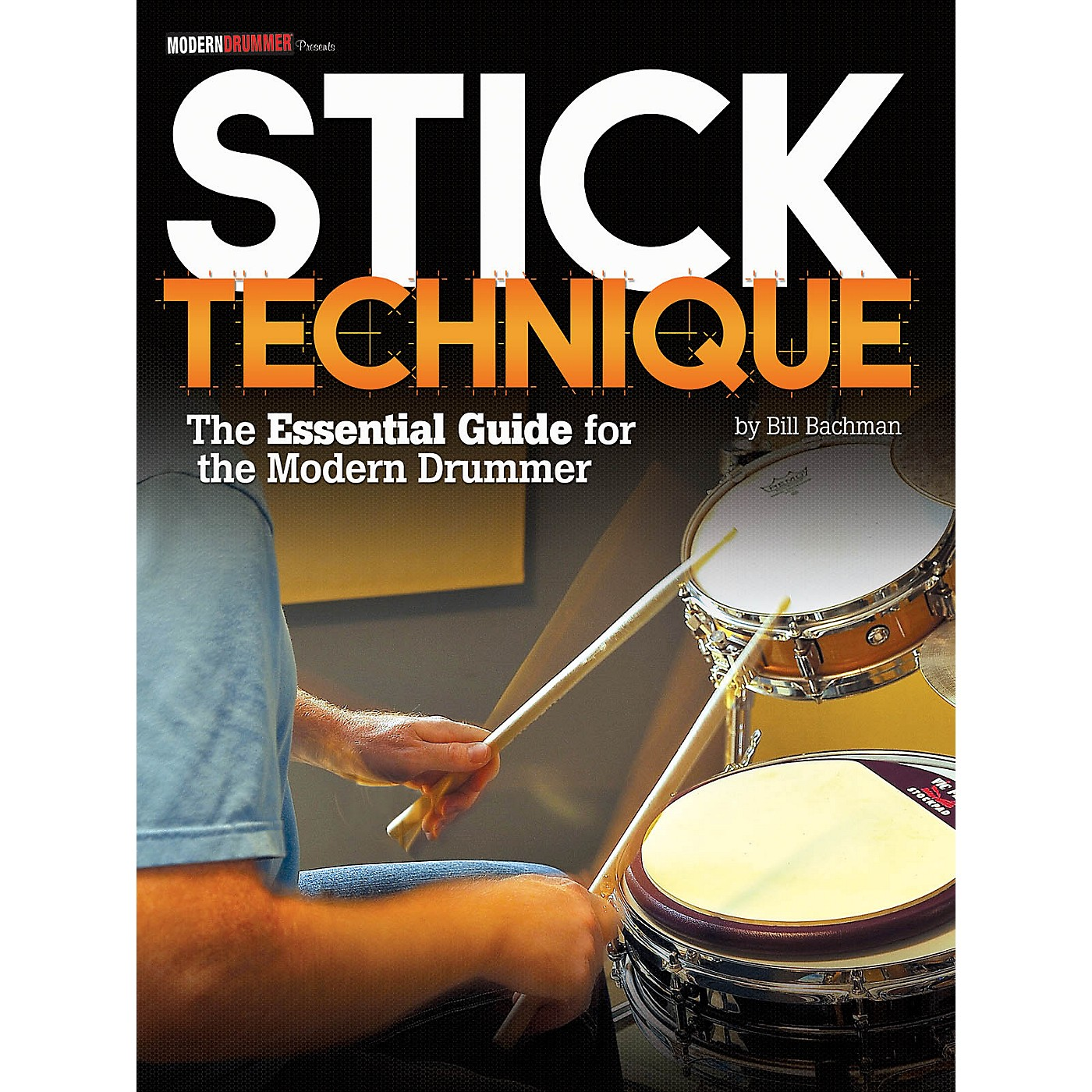 Modern Drummer Stick Technique - The Essential Guide For The Modern Drummer thumbnail