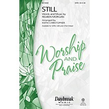 Daybreak Music Still SAB Arranged by Keith Christopher
