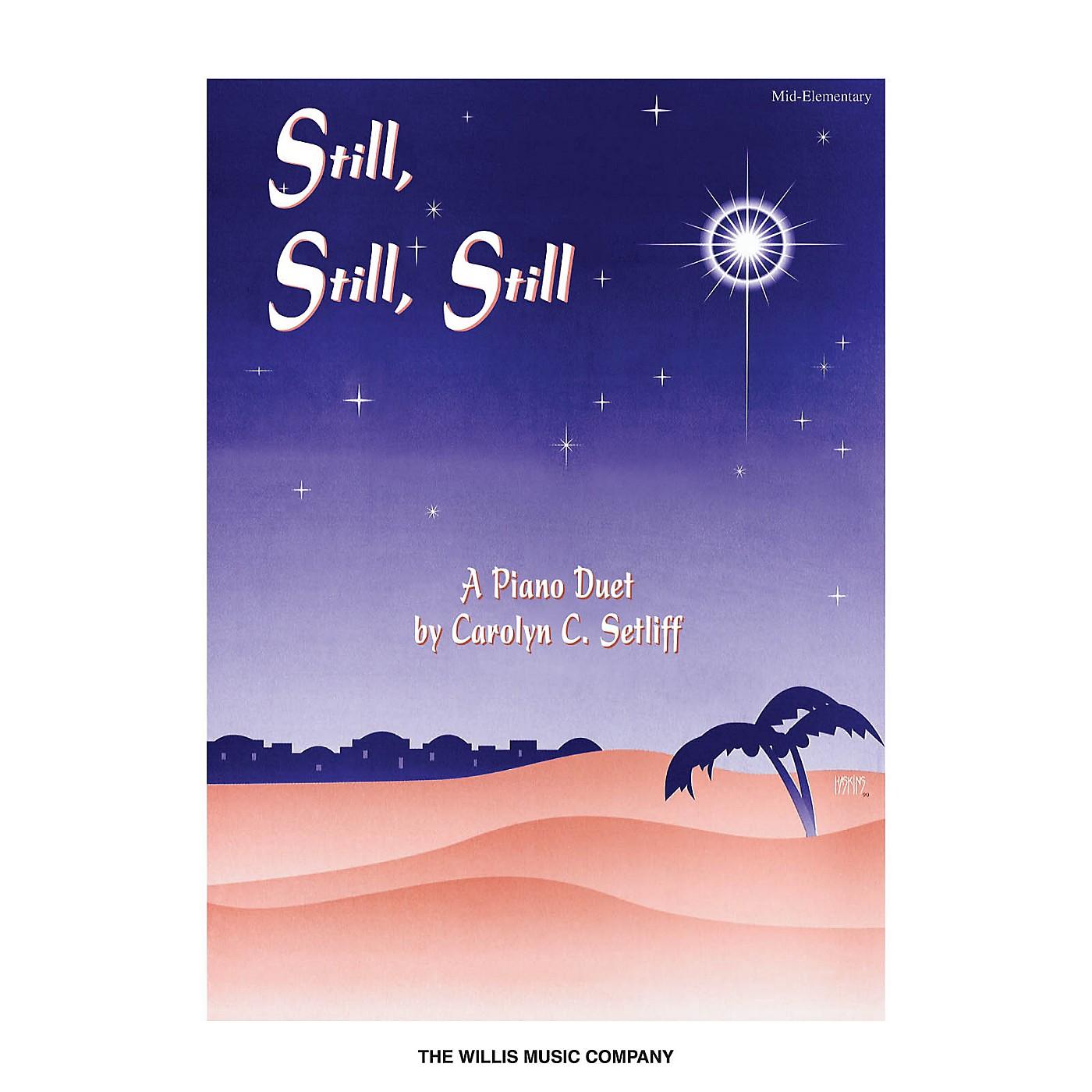 Willis Music Still, Still, Still (1 Piano, 4 Hands/Mid-Elem Level) Willis Series thumbnail