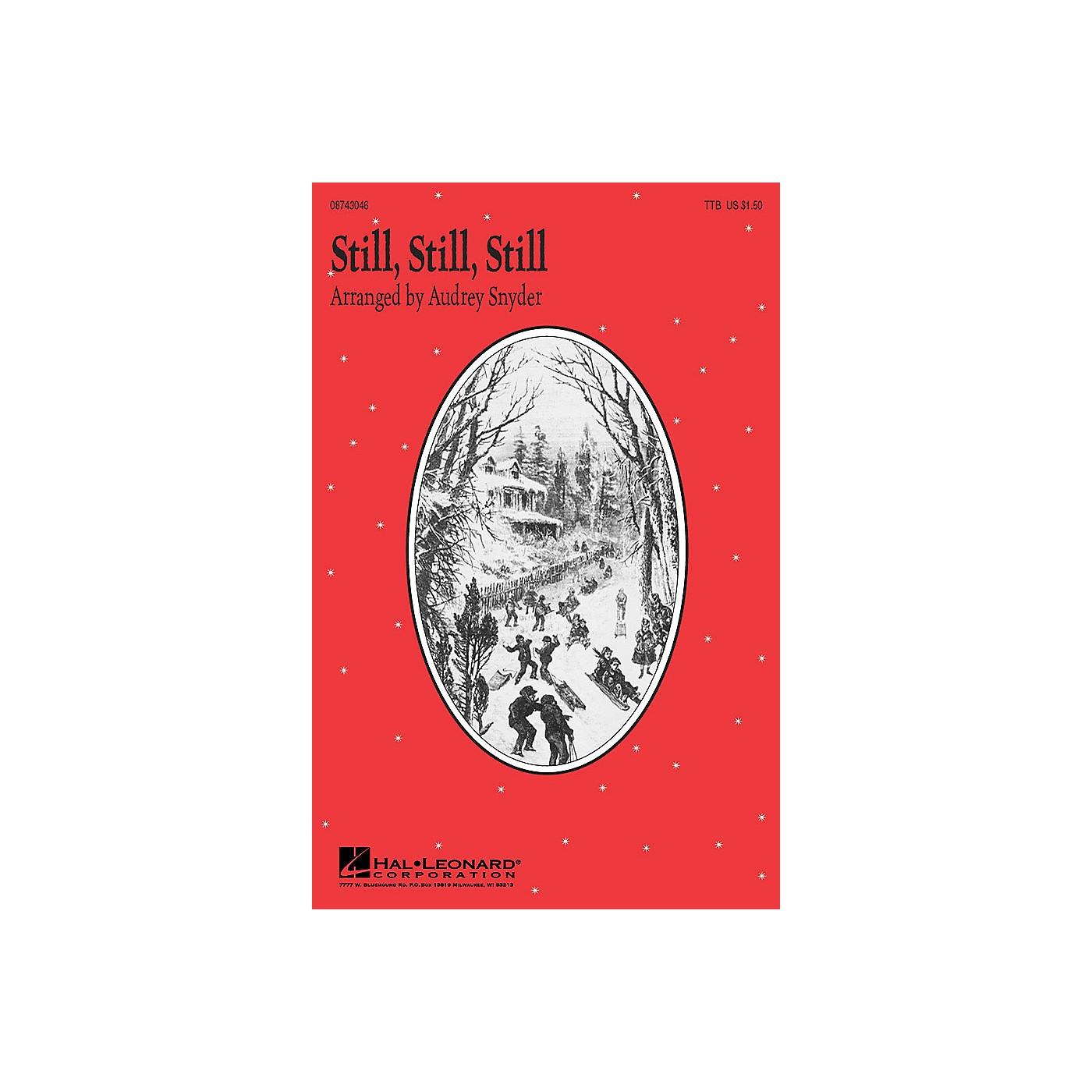 Hal Leonard Still, Still, Still (TTB) TTB arranged by Audrey Snyder thumbnail