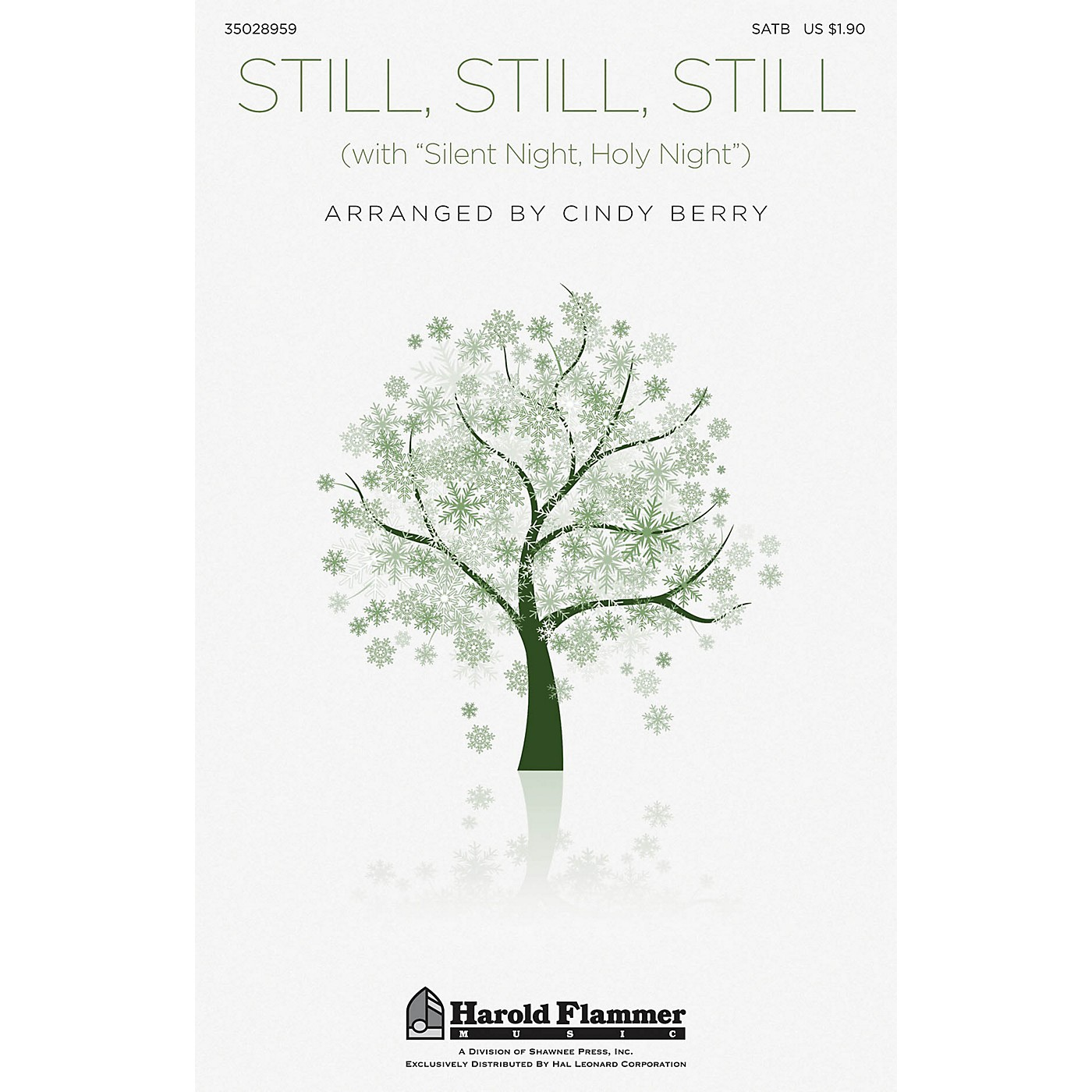 Shawnee Press Still, Still, Still (with Silent Night, Holy Night) SATB arranged by Cindy Berry thumbnail