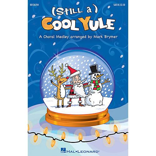 Hal Leonard (Still a) Cool Yule SAB arranged by Mark Brymer thumbnail