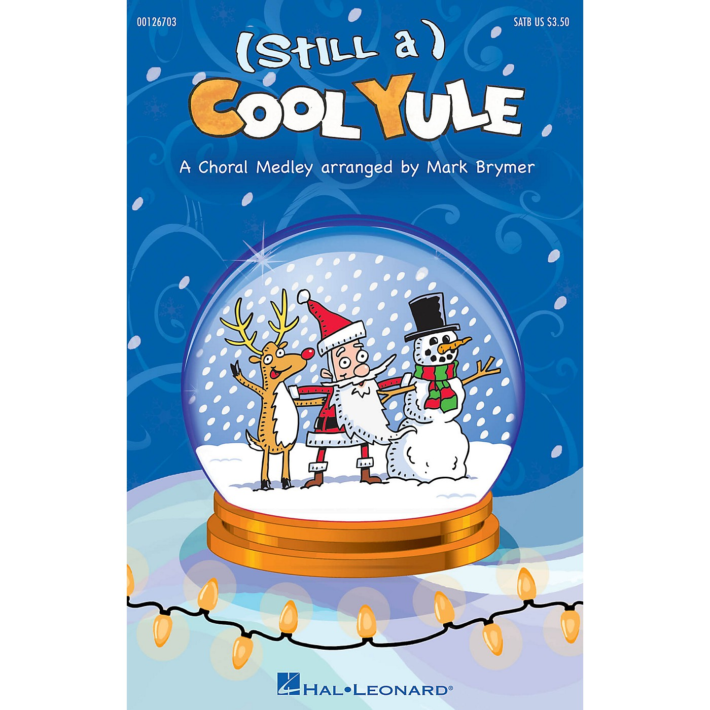 Hal Leonard (Still a) Cool Yule ShowTrax CD Arranged by Mark Brymer thumbnail