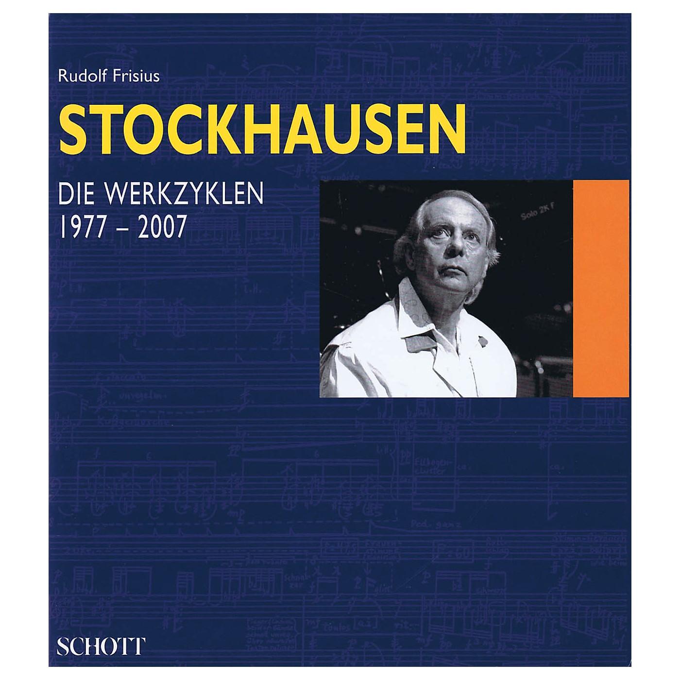 Schott Stockhausen - Die Werkzyklen 1977-2007 (German Text) Schott Series Hardcover by Karlheinz Stockhausen thumbnail