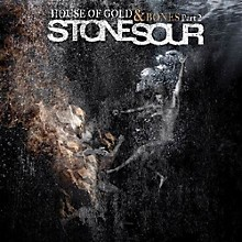 Stone Sour - House Of Gold and Bones Part 2
