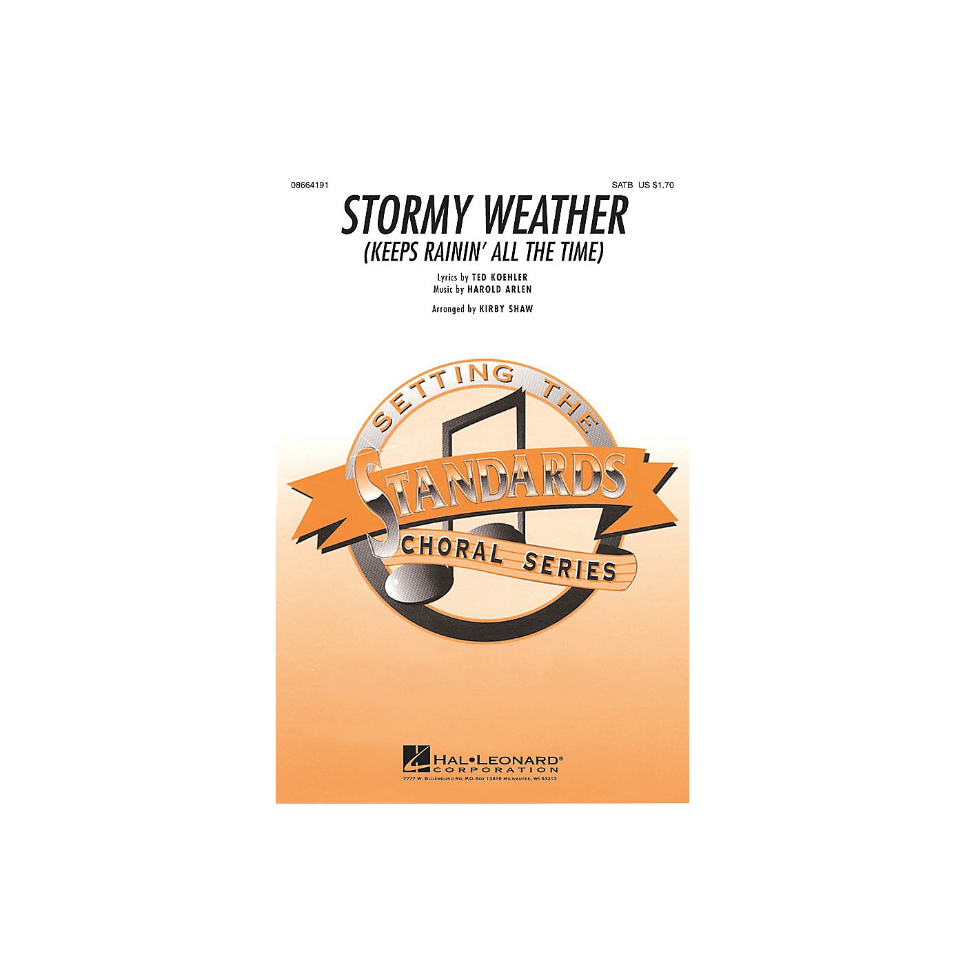 Hal Leonard Stormy Weather SATB arranged by Kirby Shaw thumbnail