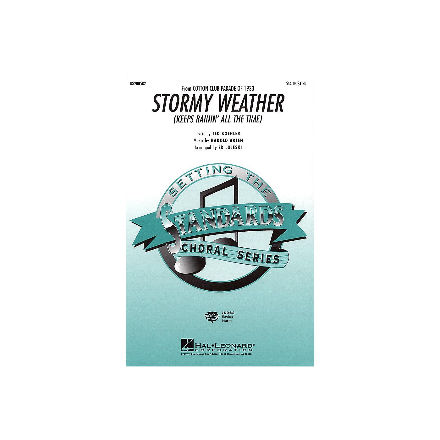 Hal Leonard Stormy Weather SSA arranged by Ed Lojeski thumbnail
