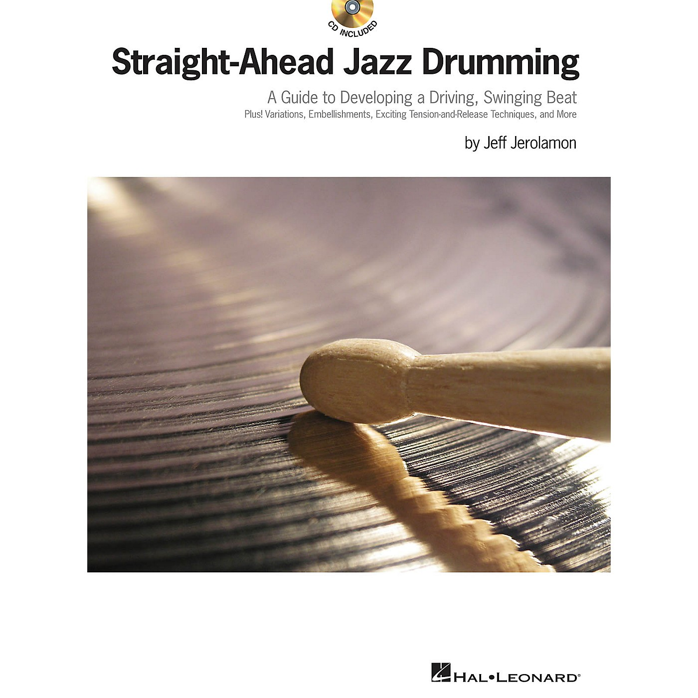 Hal Leonard Straight-Ahead Jazz Drumming Drum Instruction Series Softcover with CD Written by Jeff Jerolamon thumbnail