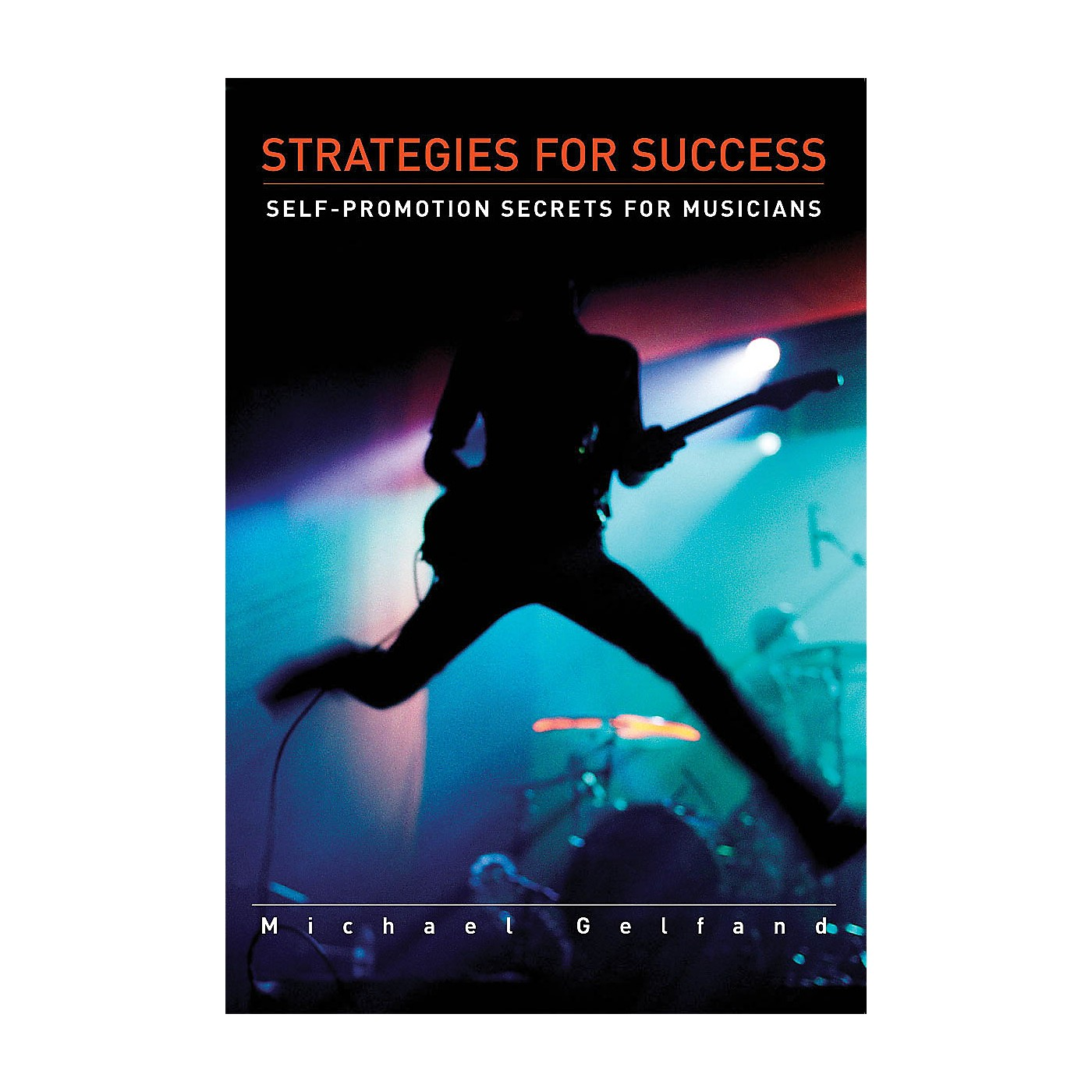 Schirmer Trade Strategies for Success (Self-Promotion Secrets for Musicians) Omnibus Press Series Softcover thumbnail