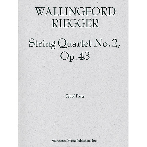 Associated String Quartet No. 2, Op. 43 (Set of Parts) String Series Composed by Wallingford Riegger thumbnail