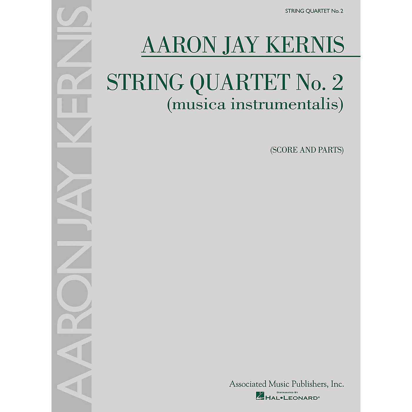Associated String Quartet No. 2 (musica instrumentalis) String Ensemble Series Composed by Aaron Jay Kernis thumbnail