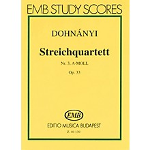 Editio Musica Budapest String Quartet No. 3 in A Minor, Op. 33 (Score) EMB Series Composed by Ernö von Dohnányí