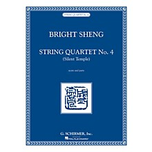 G. Schirmer String Quartet No. 4 - Silent Temple (Score and Parts) String Ensemble Series Softcover by Bright Sheng