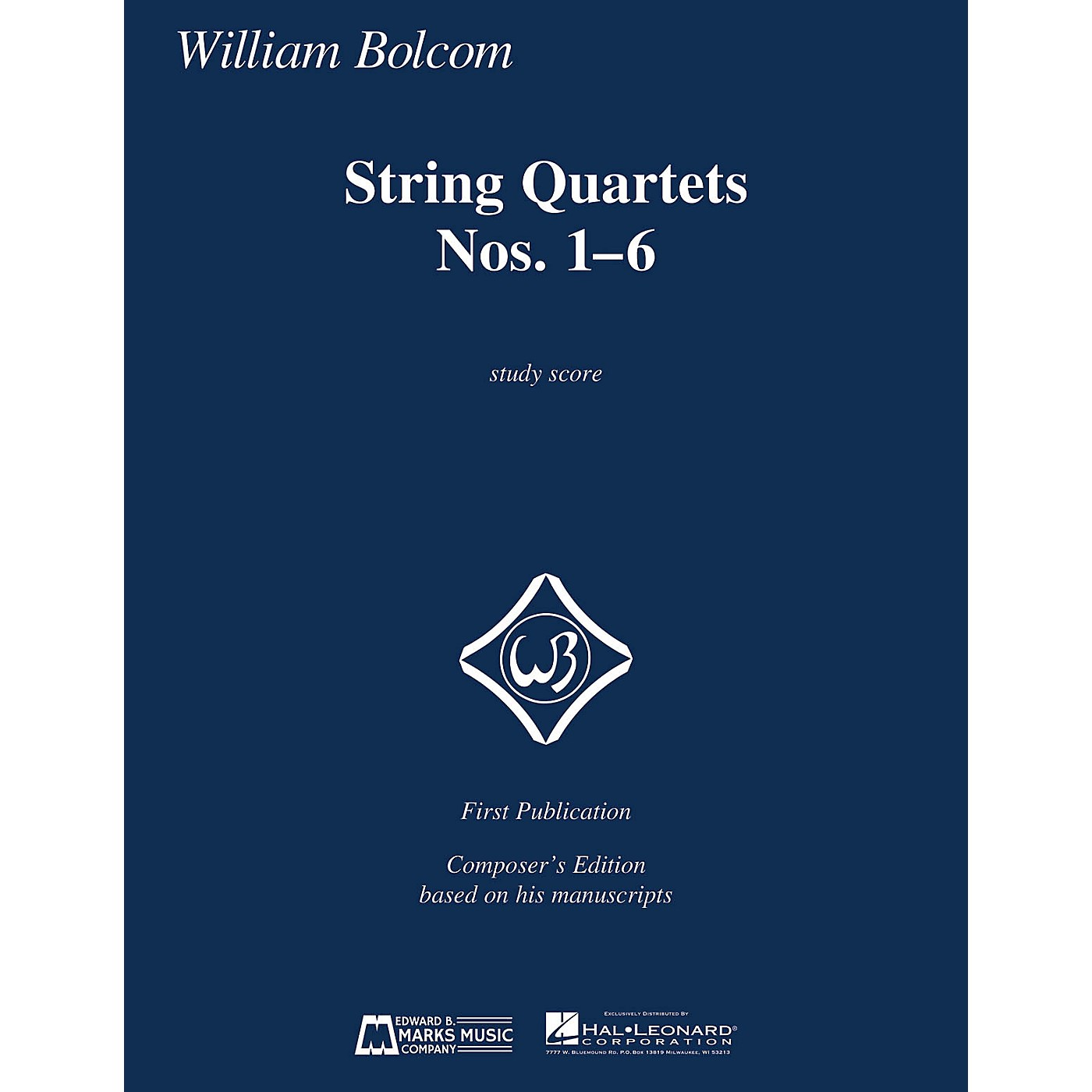 Edward B. Marks Music Company String Quartets Nos. 1-6 (Study Score) E.B. Marks Series Softcover Composed by William Bolcom thumbnail
